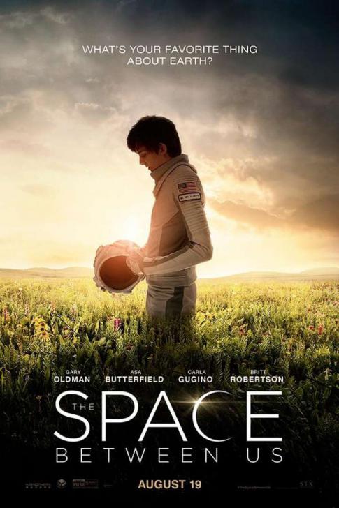 The Space Between Us - รักเราห่าง (แค่) ดาวอังคาร