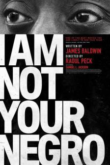 I Am Not Your Negro ไอแอมน็อทยัวร์นิโกร