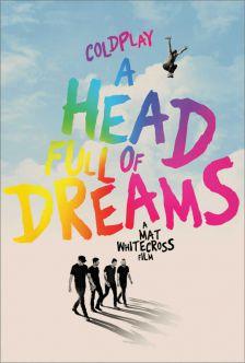 Coldplay : A Head Full of Dreams - โคลด์เพลย์ : อะเฮดฟูลออฟดรีมส์