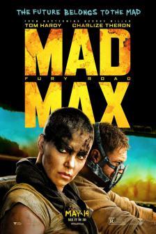 Mad Max - แมดแม็กซ์ ถนนโลกันตร์